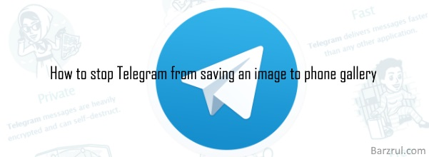 How to stop Telegram from saving images to phone gallery