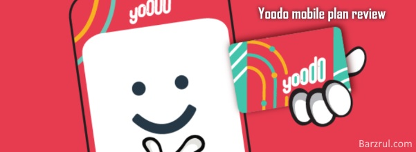 Yoodo mobile plan review - Barzrul Tech